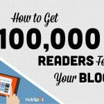 How to Get‌ 100,000 Readers For Your Blog